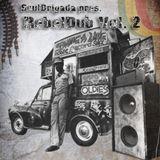 SoulBrigada pres. RebelDub Vol. 2