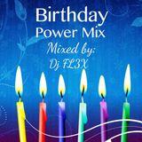 Birthday Power Mix (2009) - Dj FL3X