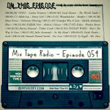 Mix Tape Radio | EPISODE 054