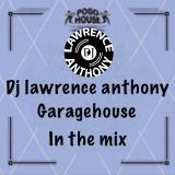dj lawrence anthony garagehouse in the mix 402