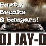 Party Breaks & Bangers - Dj Jay-D