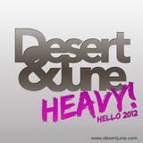 Desert & June - Heavy! ( Hello 2012 Podcast )