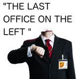 GREG GRINGO : THE LAST OFFICE ON THE LEFT
