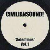 """CIVILIANSOUND! - """"Selections"""" Vol. 1 (MIX)"""