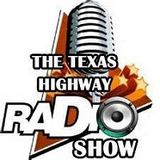 Texas Highway Radio Show du 16 juillet 2017