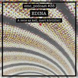 eDina podcast for E.M.C.