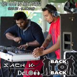 Delon & Sach K. - Get Lost In The Music (Live Set 15.05.2015)