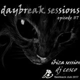 DAYBREAK SESSIONS EPISODE #7