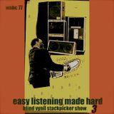 Easy Listening Made Hard 4