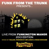 Live From Funkington Manor - 2013 Edition