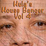 Hula's House Banger Vol 4 (hula@Ilovehousemusicfriday.com)