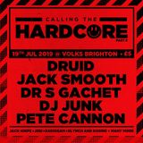 DJ Junk - LIVE @ Calling The Hardcore #006 - 19/07/2019 - '91-92 Hardcore Set (all Vinyl)