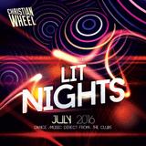 Lit Nights (July 2016) [Christian Wheel]
