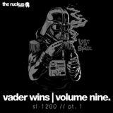 Vader Wins, vol. 9 -- SL-1200, pt. 1