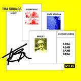 TBA SOUNDS: Funkywhat + Bruce T & Vince Konigan on N10as