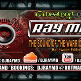 Ray MD - The Sound Of The Warrior 008 (Halloween 2012 Edition)