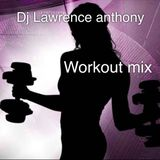 dj lawrence anthony 148 workout mix