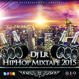 Dj Lr - HipHop Mixtape 2015 (Hosted by 819 entertainment)