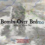 Scheme Boy - Bombs Over Bedmo mix