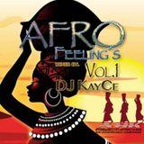 DJ KayCe - Afro Feelings Vol.1