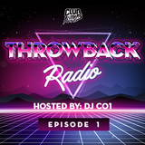 Throwback Radio #1 - DJ CO1 (Multi-Genre Throwback Mix)