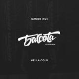 Bassota OZNOB - HELLA COLD
