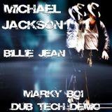Michael Jackson - Billie Jean (Marky Boi Dub Tech Demo)