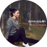 DJane Jaqullin - Less is more