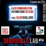 Débrouillo'Lab #14 avec Julien Gailllard - 06/05/2014