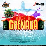 Welcome To Grenada Soca Mixtape 2017