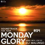 Monday Glory #94