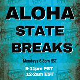 Aloha State Breaks {LIVE} on NSB Radio (7-11-2016)