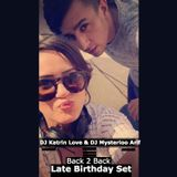 DJ Katrin Love b2b DJ Mysterioo Arif - Late Night Birthday set 24-12-2015