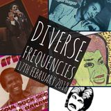Diverse Frequencies 17th February 2018