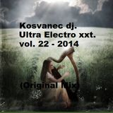 Kosvanec dj. - Ultra Electro xxt vol.22-2014 (Original Mix)