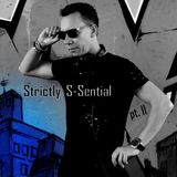 Strictly S-Sential pt 2