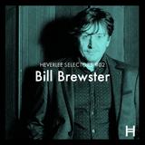 02. Bill Brewster