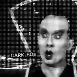 Dark 80s 3