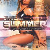 DJ Vicious-E - SUMMER 2013 Mixtape