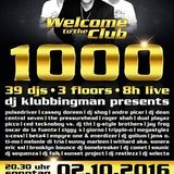 7 Klubbingman live @ Welcome to the Club 1000 - 2.10.16 The Last Party