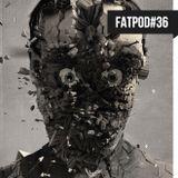 FATPOD#36 - Berk Offset
