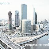 Euphoric - Progressive World 2013 (Part 8)