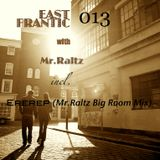 Mr.Raltz - East Frantic 013 (New Year Mix) 9/1/13