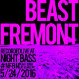 Part 2 of 2 Beast Fremont recorded live at NFBN & RVLTN Present Night Bass 5/24/16