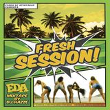 EDA Fresh Session MixTape by Dj Hazze