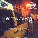 #GETINVOLVED022 - RnB HipHop House