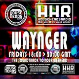 13.01.2017 Waynger - HouseHeadsRadio