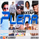 Plena Mixtape - Dj Chrome 2016