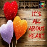 It's All About Heart