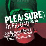 Don Dionysos @ Pleasure Overload